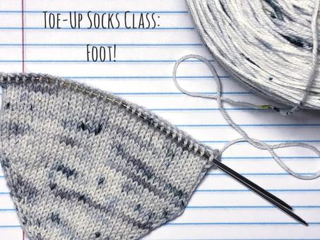 Toe-Up Socks Class: Foot!