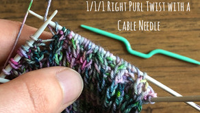 Tutorial: 1/1/1 Right Purl Twist with a Cable Needle!