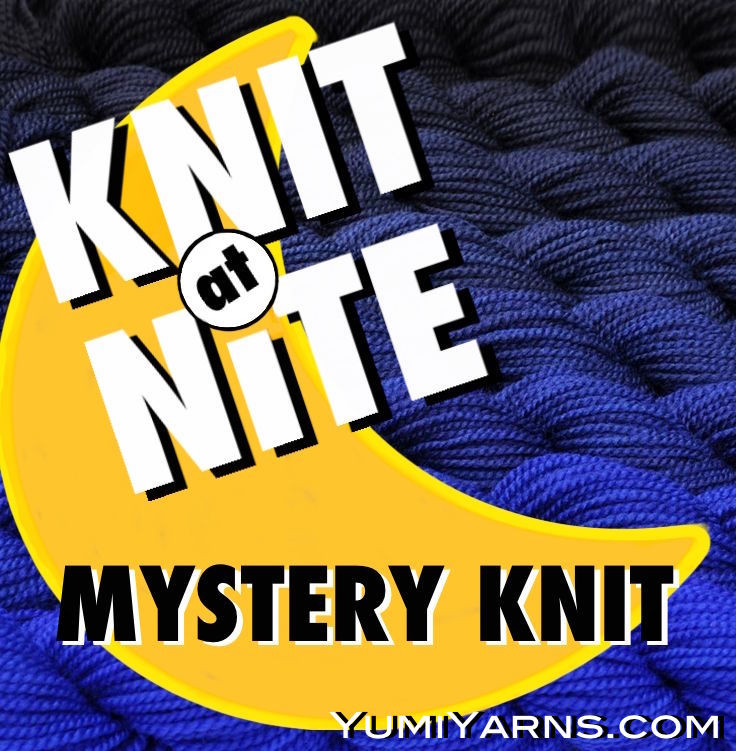 Knit at Nite Mystery Knit A Long