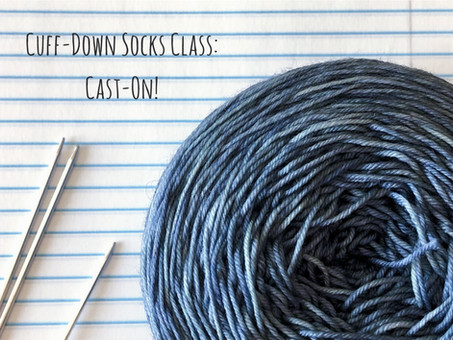 Cuff-Down Socks Class: Cast-on!
