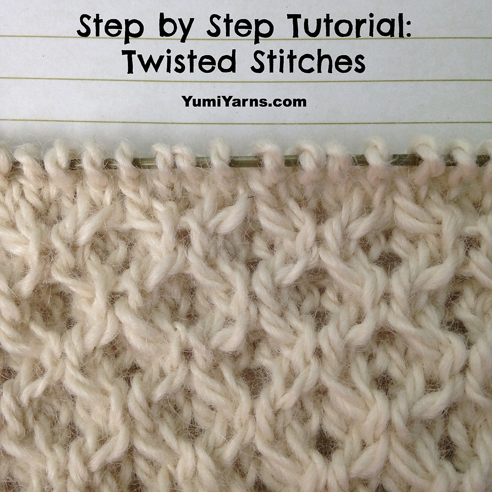 Twisted Stitches Tutorial