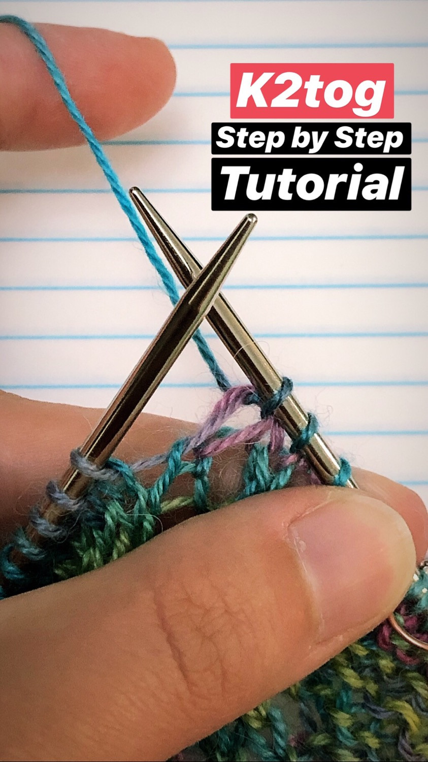 Step by Step k2tog (knit 2 together) Knitting Tutorial