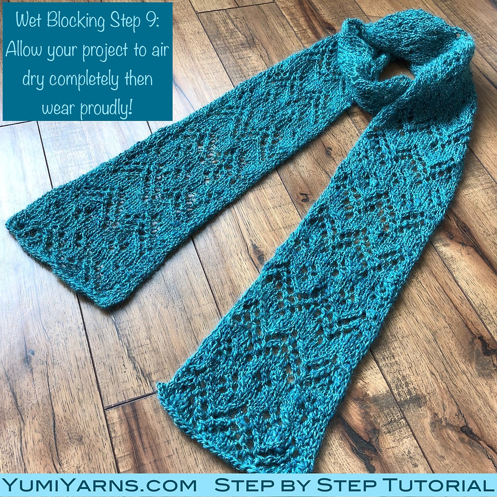 Wet Blocking Tutorial
