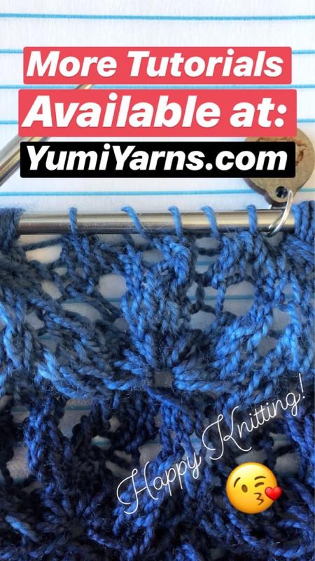 More Tutorials Available at YumiYarns.com - Happy Knitting!
