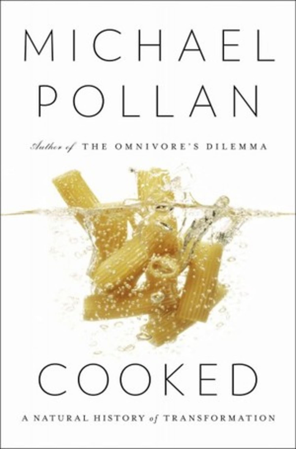 Cooked by Michael Pollan - 4 out of 5 Stars