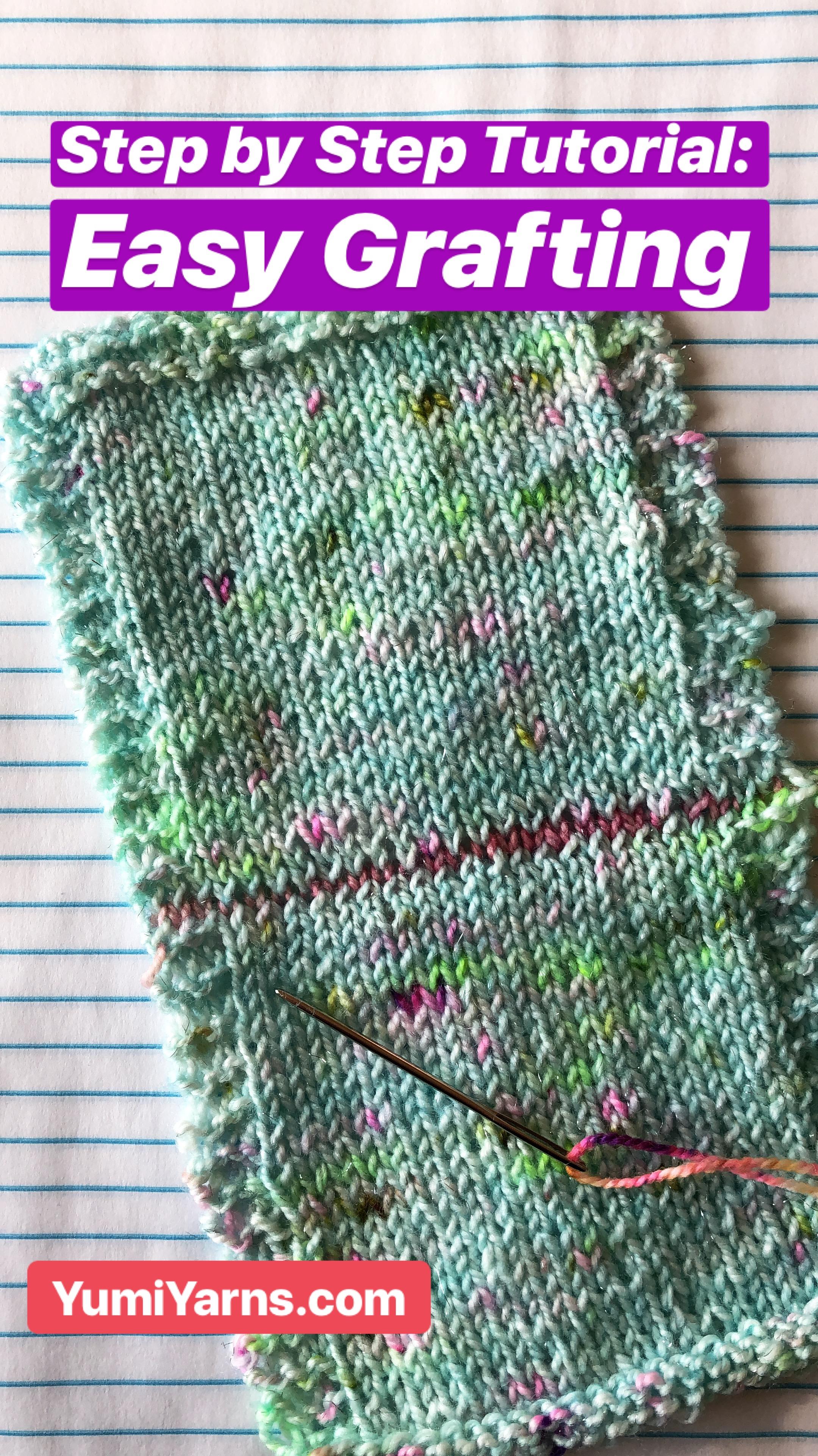 Tutorial: Easy Grafting/Kitchener Stitch | Yumi Yarns Knitting and ...