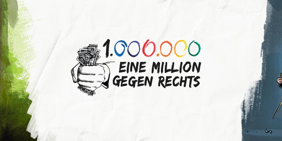 Eine Million gegen Rechts! |Strom & Wasser und Freunde