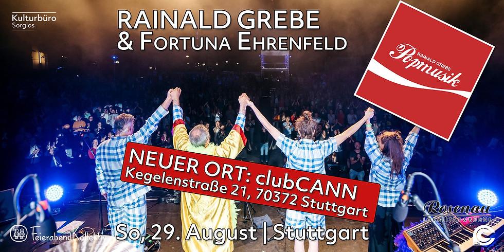 NEUER ORT! Rainald Grebe & Fortuna Ehrenfeld - Popmusik | Stuttgart