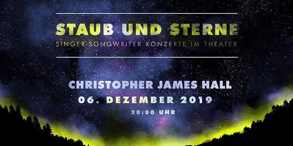 Staub und Sterne mit Christopher James Hall