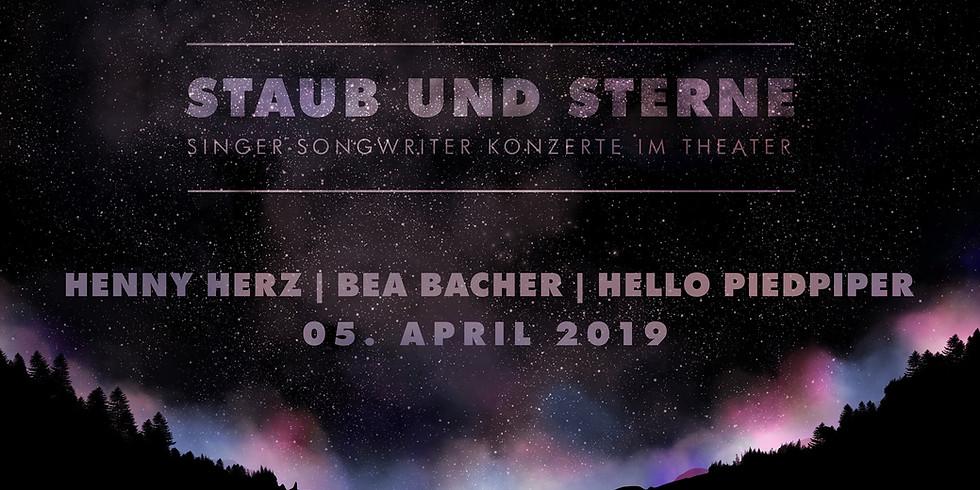Staub und Sterne VII mit Hello Piedpiper, Henny Herz & Bea Bacher