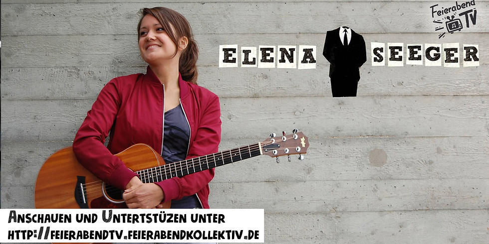 Elena Seeger |Feierabend TV
