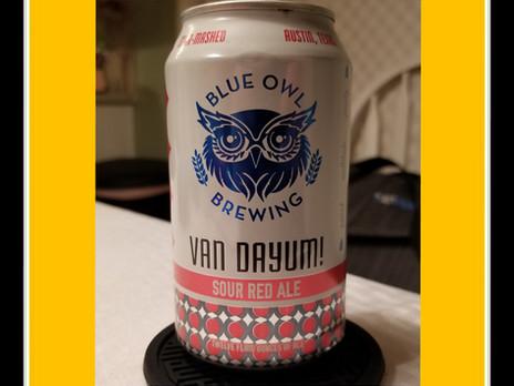 Episode 4: Blue Owl Van Dayum! Sour Red Ale
