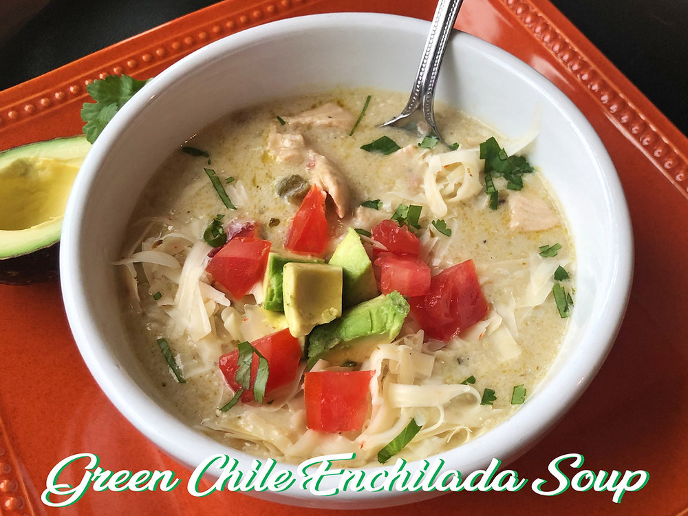Green Chile Enchilada Soup Recipe By Home Style Austin