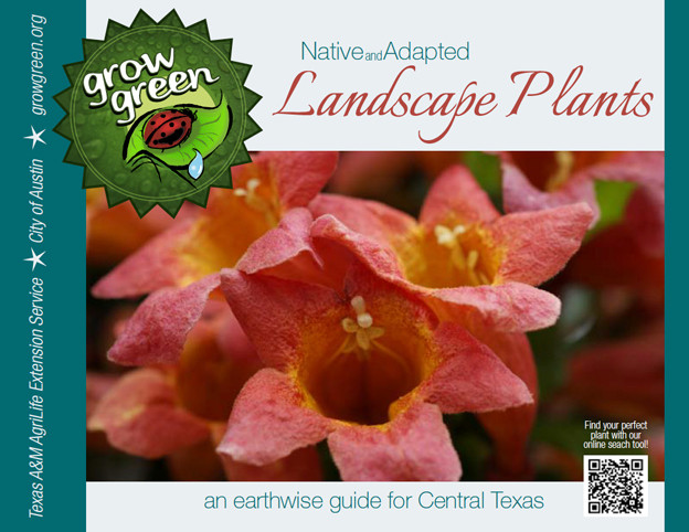 Click Here To Download The New 2013 Native and Adapted Landscape Plants Grow Green Guide