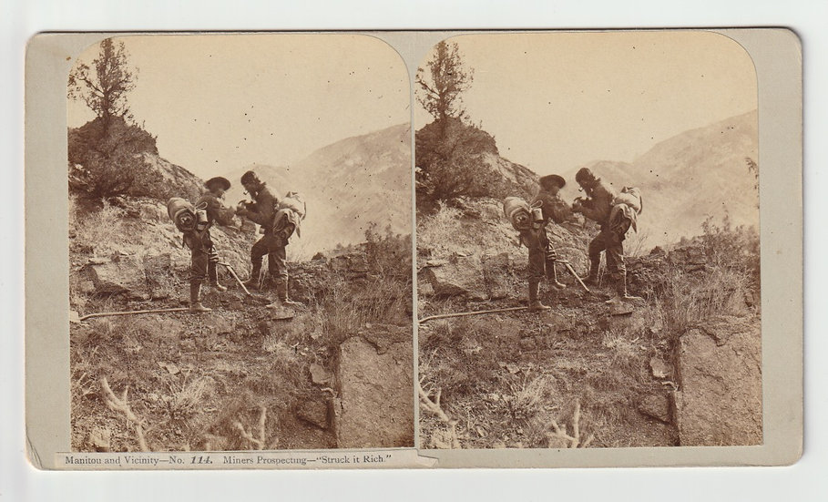 Miners prospecting - Struck it rich - Manitou Vicinity - Thurlow - Stereoview