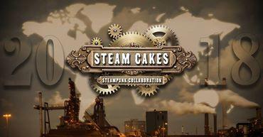 Steam Cakes - Steampunk Collaboration 2018
