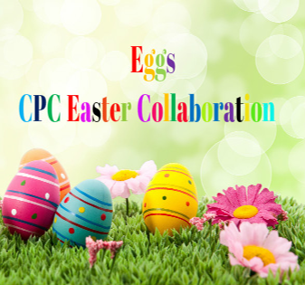 Eggs CPC Easter Collaboration