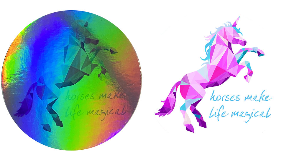 'horses make life magical' holographic sticker
