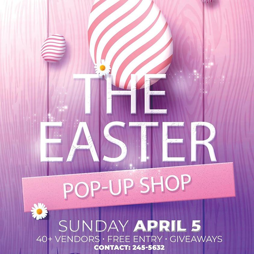 The Easter Pop Up Shop (POSTPONED)
