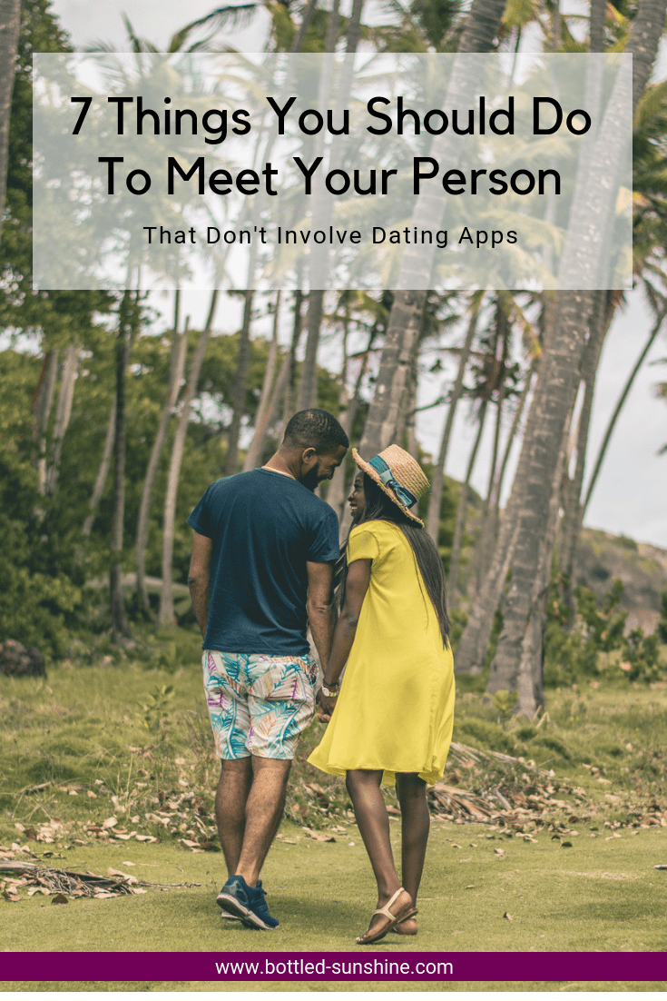 7 Things You Should Do To Meet Your Person.png