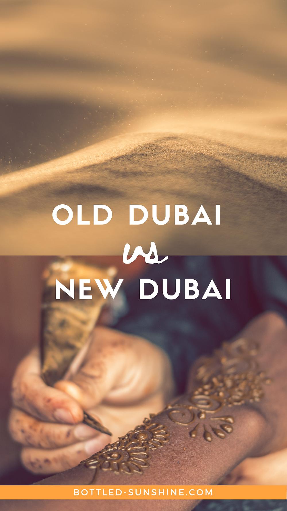 Old Dubai vs New Dubai