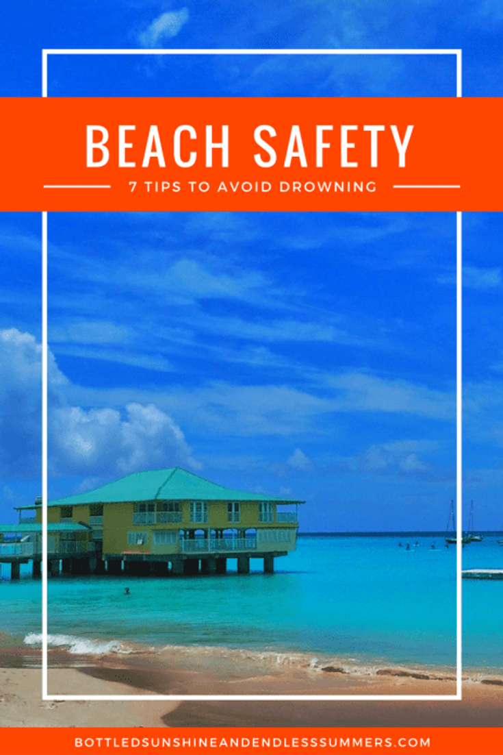 Beach Safety | 7 Tips To Avoid Drowning At The Beach
