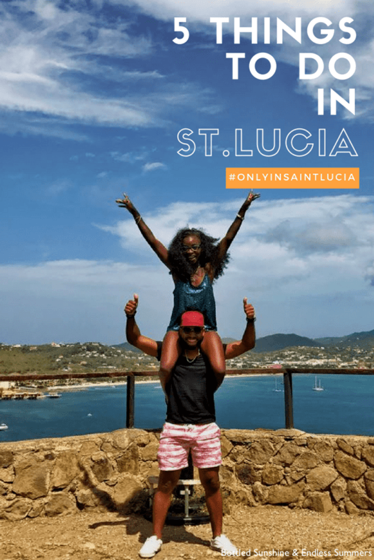 5 Things To Do In St.Lucia - #OnlyInSaintLucia