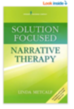 Solution Focused Narrative Therapy by Dr. Linda Metcalf.  World renowed family therapist Dr. Metcalf.