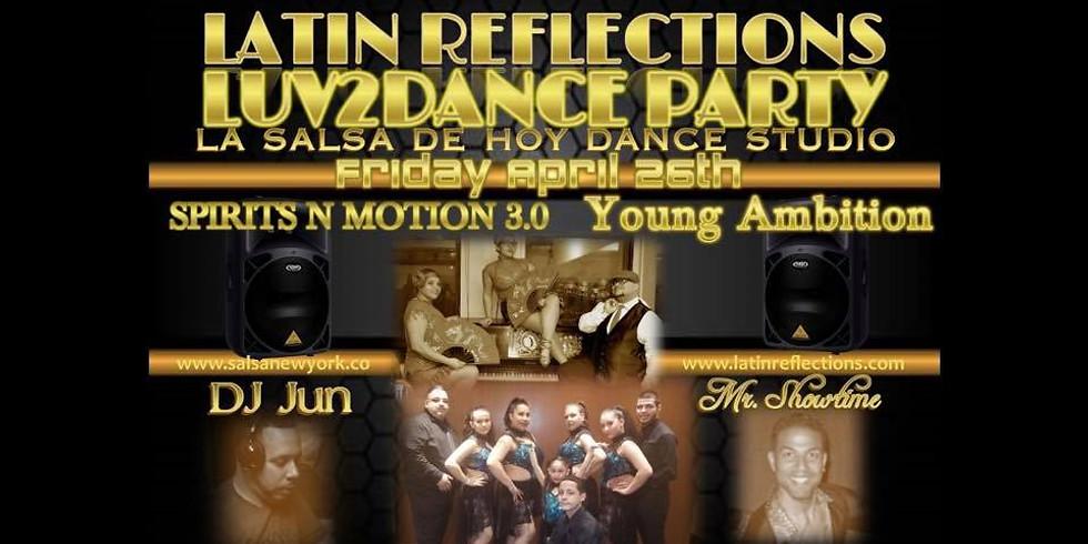 Latin Reflections Social @ La Salsa De Hoy 4/26/19