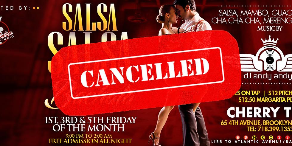 CANCELLED!! Salsa Salsa Social 3/20/20