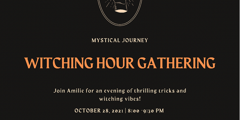 Witching Hour Gathering