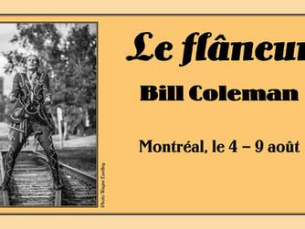 Le Flâneur - Bill Coleman parcourt Montréal