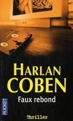 Faux rebond de HARLAN COBEN