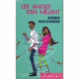 Les anges s'en melent de Debbie Macomber