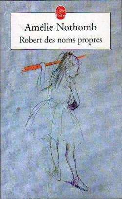 Robert des noms propres de Amélie Nothomb