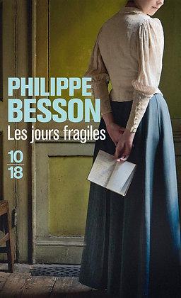 Les jours fragiles de Philippe Besson