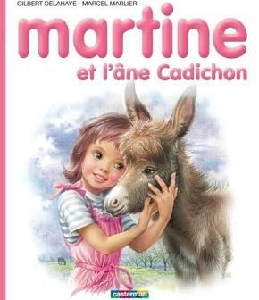 Martine et l'âne Cadichon  de DELAHAYE