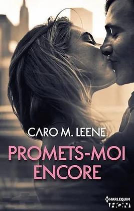 Promet-moi encore de Caro M.Leene