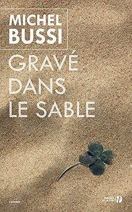 Gravé dans le sable de MICHEL BUSSI