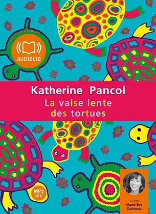 La valse lentes des tortues de Katherine Pancol