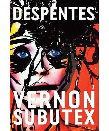 Vernon Subutex 1 de Virginie Despentes