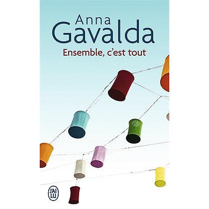 Ensemble c'est tout de Anna Gavalda
