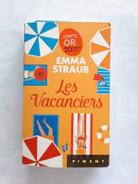 Les vacanciers d'Emma Staub