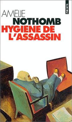 L'hygiène de l'assassin de Nothomb