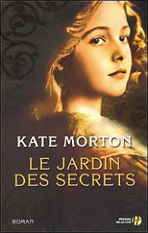 Le jardin des secrets de Kate Morton
