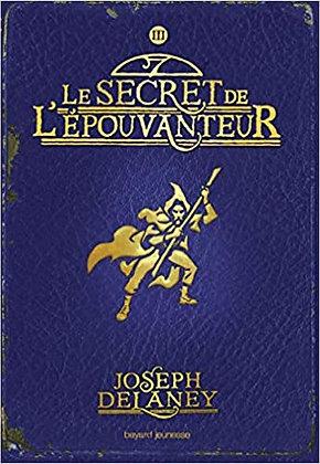 le secret de l'épouventeur de Joseph Delaney