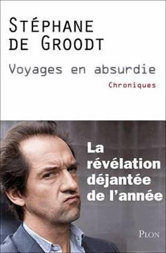 Voyage en absurdie de DE GROODT