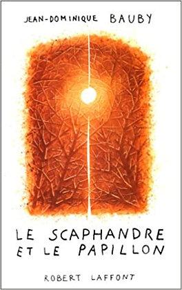 Le scaphandre et le papillon de Jean Dominique Bauby