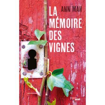 La mémoire des vignes de Ann Mah