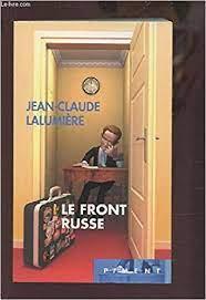 Le front Russe de Jean-claude Lalumiére